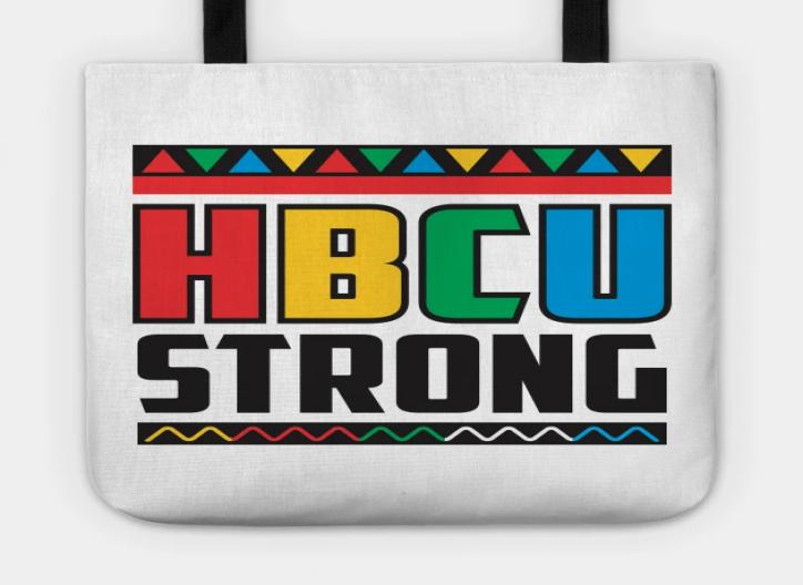 I LOVE MY HBCU (HBCU STRONG) - BAGS