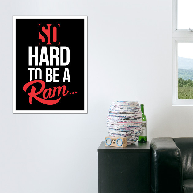 SO HARD TO BE A RAM (1892) BLACK edition - HOME GOODS