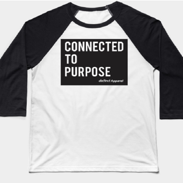 Connected to Purpose - CLOTHING