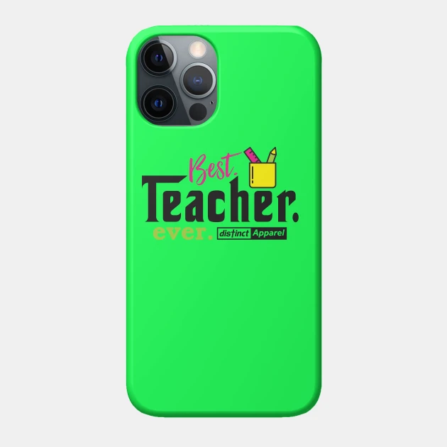 Best Teachers Ever - Accessories