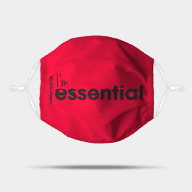 I'm Essential (Essentials Worker COVID19)  - Mask