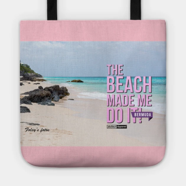 BERMUDA BEACH MADE ME DO IT - Various Items