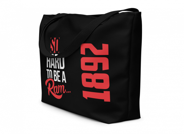 SO HARD TO BE A RAM (1892) BLACK edition - Beach Bag/Tote (CUSTOM PRE-ORDER ONLY)